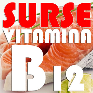 Surse-naturale-Vitamina-B12